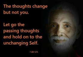 Thoughts change but not you